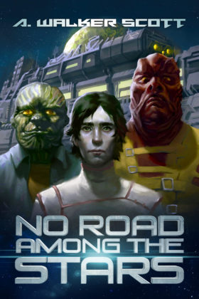 No Road Among the Stars, A. Walker Scott