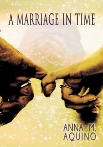 A Marriage in Time, Anna M. Aquino