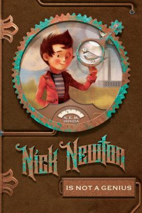Nick Newton Is Not a Genius, S. E. M. Ishida
