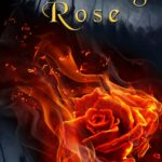 Burning Rose, Hope Ann