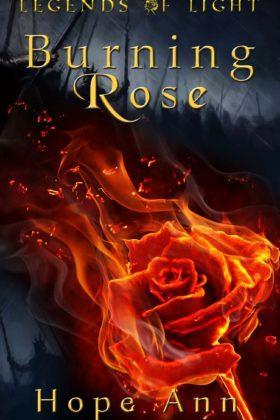 Burning Rose, Hope Ann