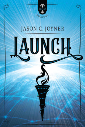 Launch, Jason C. Joyner