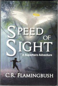 Speed of Sight, C. R. Flamingbush