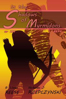 In the Shadows of Myrmidons, B. Lloyd Reese and Nicholas J. Rzepczynski