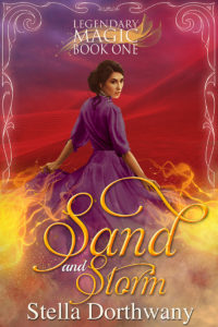 Sand and Storm, Stella Dorthwany