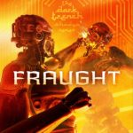 Fraught, Kerry Nietz