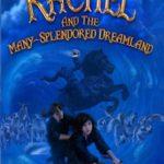 Rachel and the Many-Splendored Dreamland, L. Jagi Lamplighter