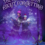 The Awful Truth About Forgetting, L. Jagi Lamplighter