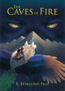The Caves of Fire, K. Berklund-Page