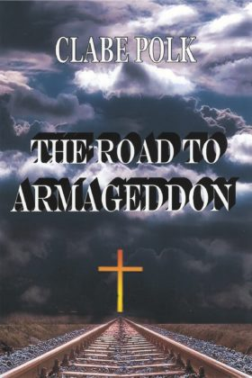 The Road to Armageddon, Clabe Polk