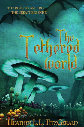 The Tethered World, Heather L. L. FitzGerald
