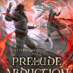 Prelude and Abduction in A Minor, Keith A. Robinson