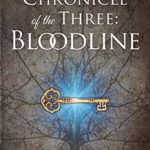 The Chronicle of the Three: Bloodline, Tabitha Caplinger