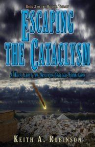 Escaping the Cataclysm, Keith A. Robinson