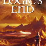 Logic's End, Keith A. Robinson.