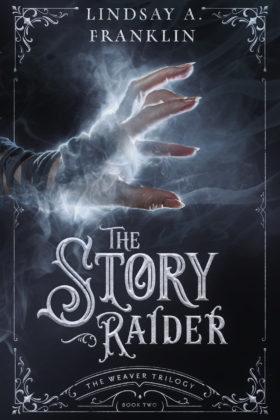 The Story Raider, Lindsay A. Franklin