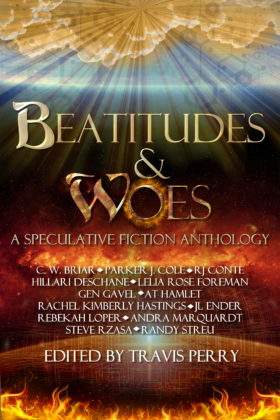 Beatitudes and Woes, editor: Travis Perry