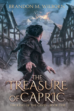 The Treasure of Capric, Brandon M. Wilborn