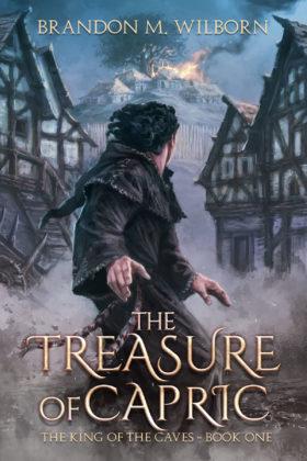 The Treasure of Capric, Brandon M. Wilborn