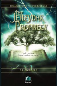 The Jehzydak Prophecy, A. R. Morgera