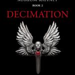 Decimation, R. J. Amezcua