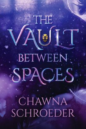 The Vault Between Spaces, Chawna Schroeder