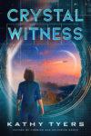 Crystal Witness, Kathy Tyers