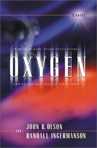 Oxygen, John B. Olson and Randall Ingermanson