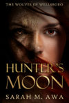 Hunter's Moon, Sarah M. Awa