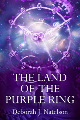 The Land of the Purple Ring, Deborah J. Natelson