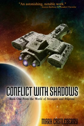 Conflict with Shadows, Mark Castleberry