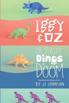 Iggy & Oz: The Plastic Dinos of Doom, J. J. Johnson