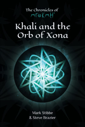 Khali and the Orb of Xona, Mark Stibbe and Steve Brazier