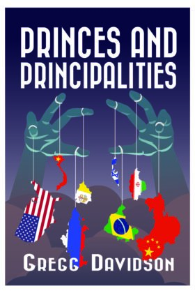 Princes and Principalities, Gregg Davidson