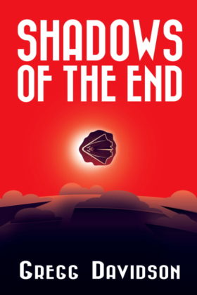Shadows of the End, Gregg Davidson