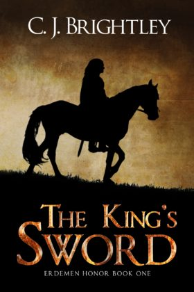 The King's Sword, C. J. Brightley