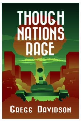Though Nations Rage, Gregg Davidson