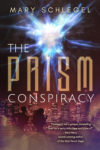 The PRISM Conspiracy, Mary Schlegel