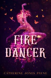 Fire Dancer, Catherine Jones Payne