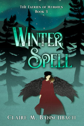 Winter Spell, Claire M. Banschbach