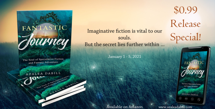Fantastic Journey: The Soul of Speculative Fiction and Fantasy Adventure