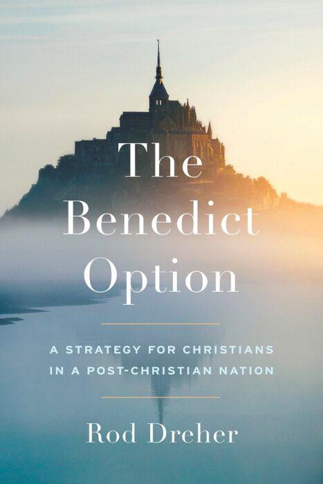 The Benedict Option, Rod Dreher
