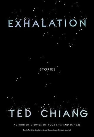 Exhalation, Ted Chiang