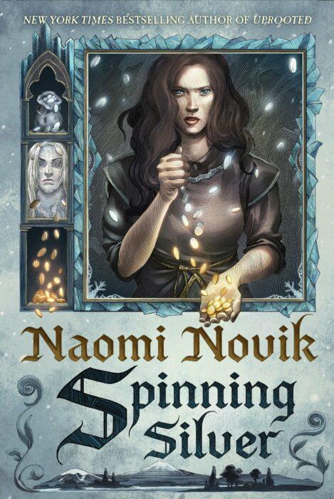 Spinning Silver, Naomi Novik