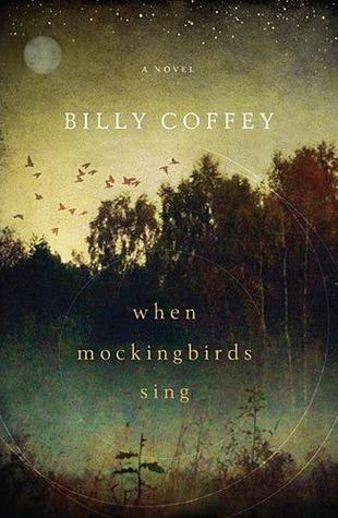 When Mockingbirds Sing, Billey Coffey