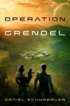 Operation Grendel, Daniel Schwabauer