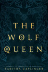 The Wolf Queen, Tabitha Caplinger