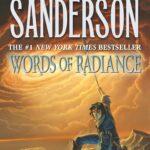 Words of Radiance, Brandon Sanderson (cover art: Michael Whelan