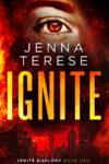 Ignite, Jenna Terese