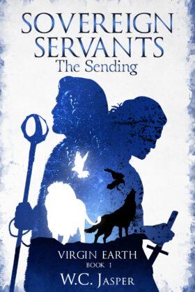 Sovereign Servants: The Sending, W. C. Jasper
